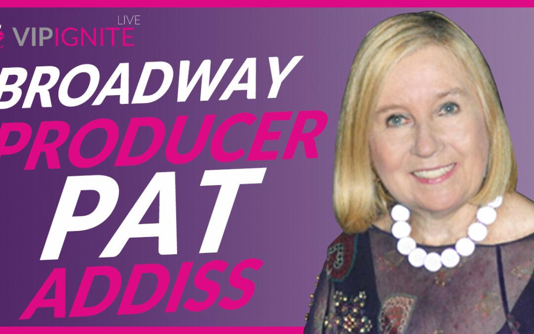 Broadway Producer Pat Addiss